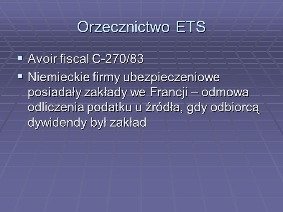 Orzecznictwo ETS Avoir fiscal C-270/83