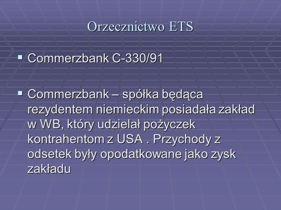 Orzecznictwo ETS Commerzbank C-330/91