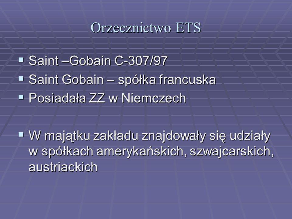 Orzecznictwo ETS Saint –Gobain C-307/97