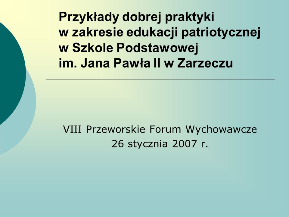 VIII Przeworskie Forum Wychowawcze 26 stycznia 2007 r.