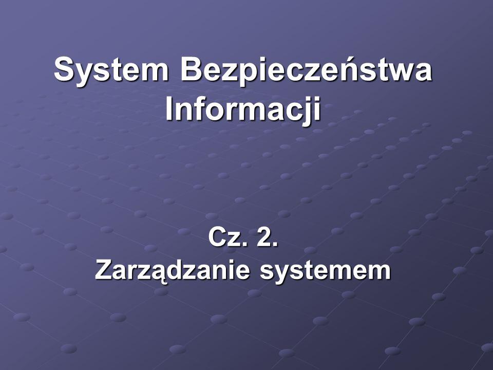 Cz. 2. Zarządzanie systemem