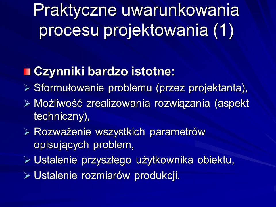 Praktyczne uwarunkowania procesu projektowania (1)