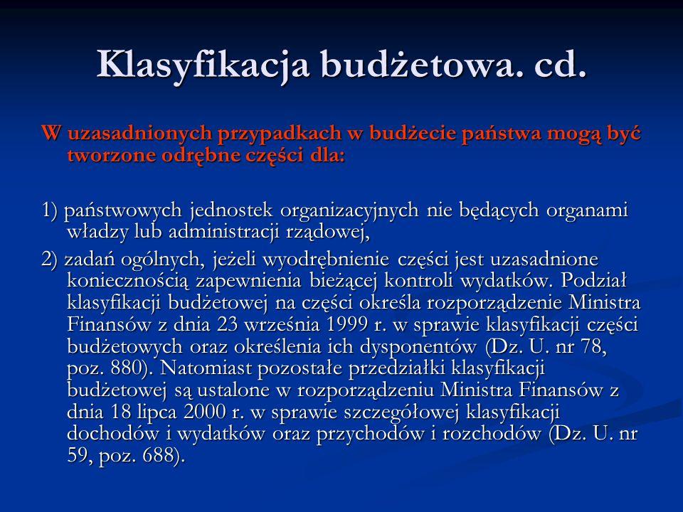 Klasyfikacja budżetowa. cd.