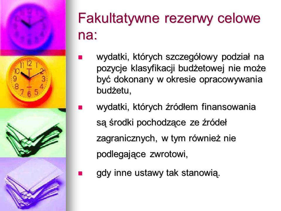 Fakultatywne rezerwy celowe na: