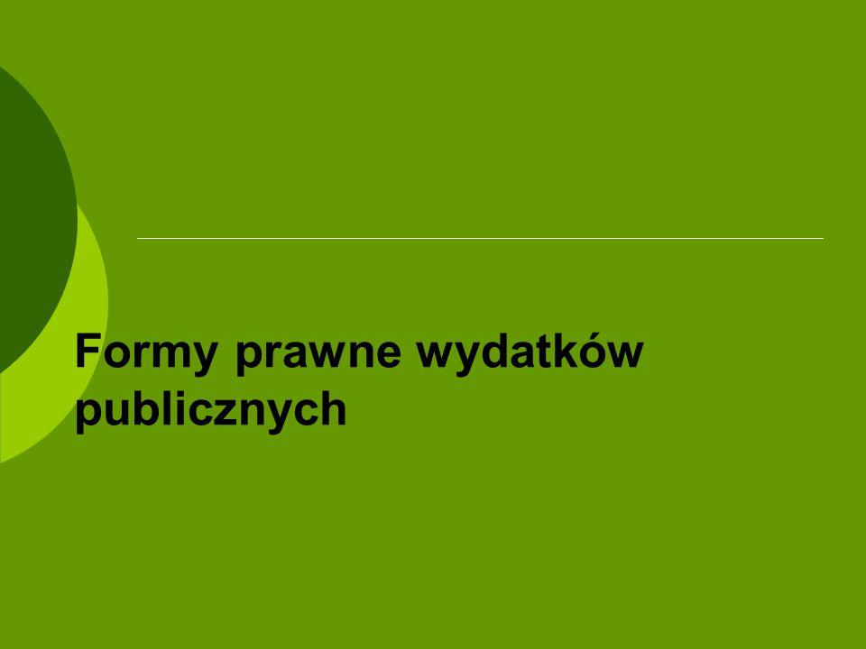 Formy prawne wydatków publicznych