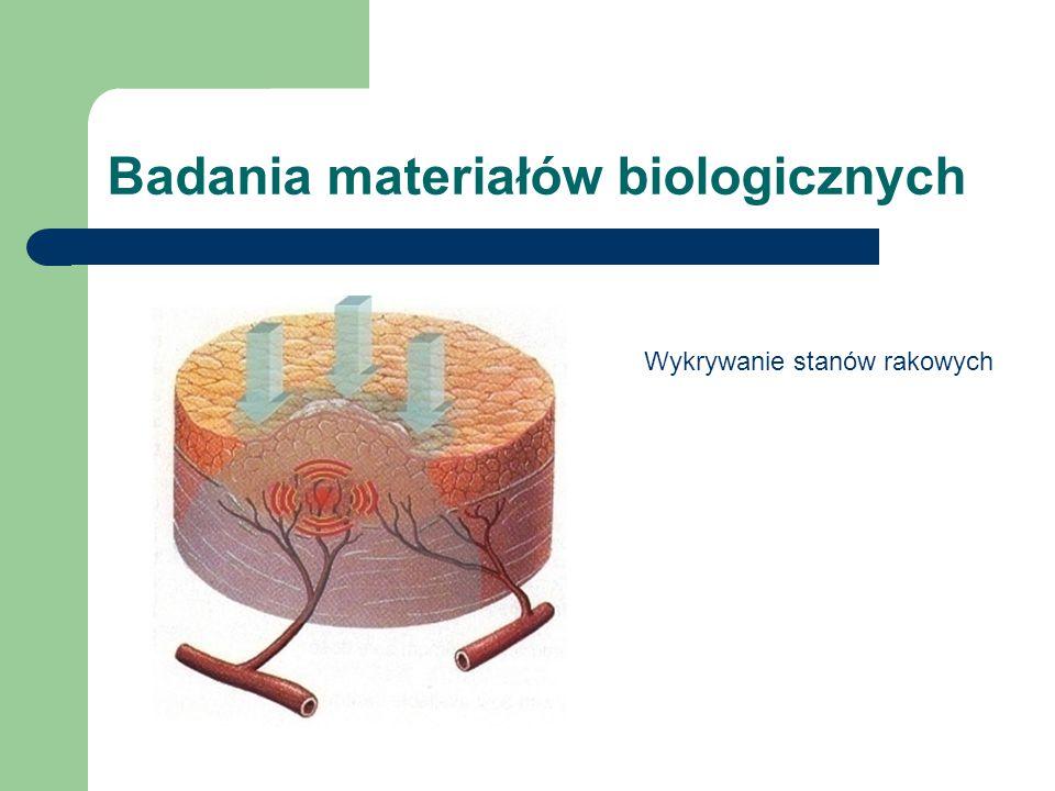 Badania materiałów biologicznych