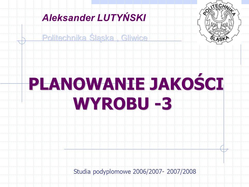 PLANOWANIE JAKOŚCI WYROBU -3