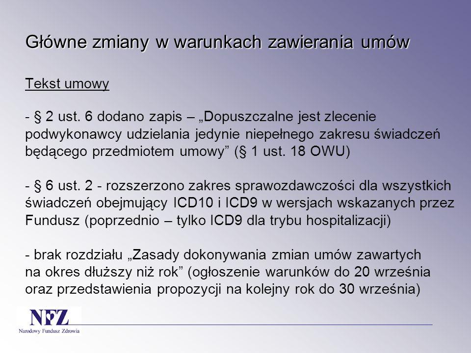 Główne zmiany w warunkach zawierania umów Tekst umowy - § 2 ust