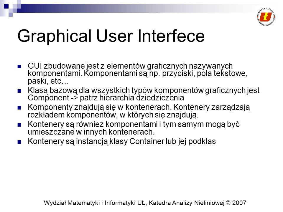 Graphical User Interfece