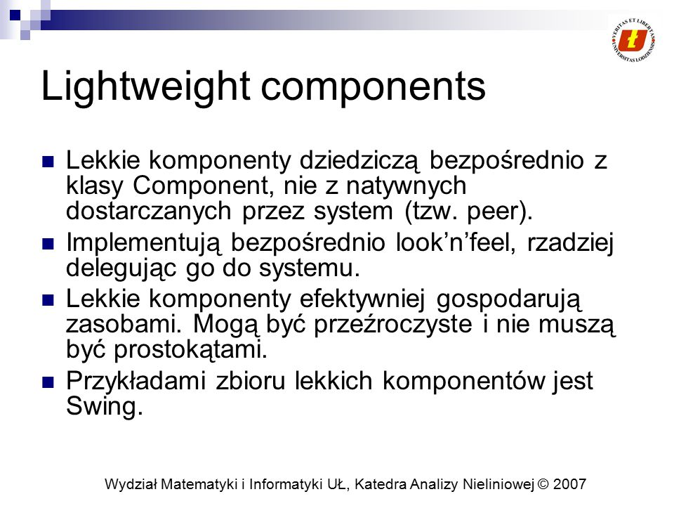 Lightweight components