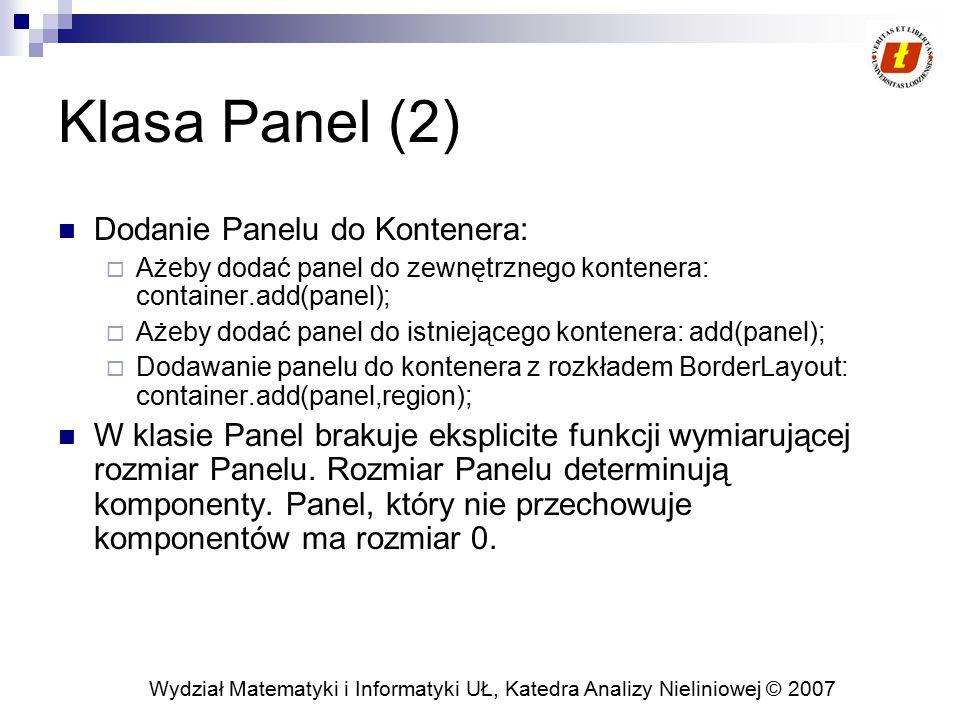 Klasa Panel (2) Dodanie Panelu do Kontenera: