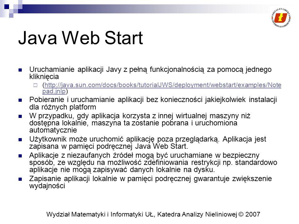 Java Web Start Uruchamianie aplikacji Javy z pełną funkcjonalnością za pomocą jednego kliknięcia.