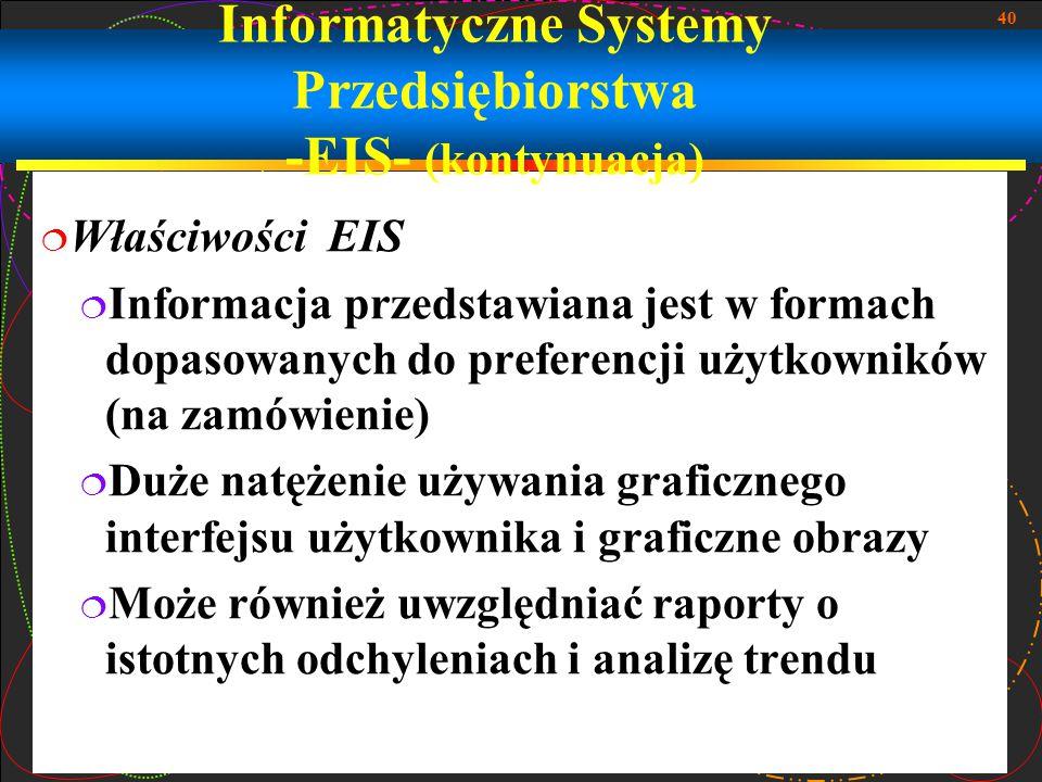 Informatyczne Systemy Przedsiębiorstwa -EIS- (kontynuacja)