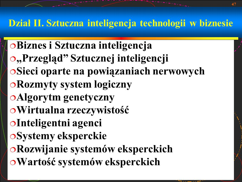 Dział II. Sztuczna inteligencja technologii w biznesie