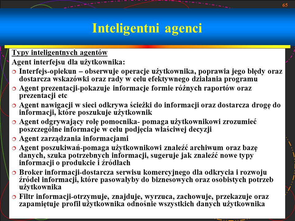 Inteligentni agenci Typy inteligentnych agentów