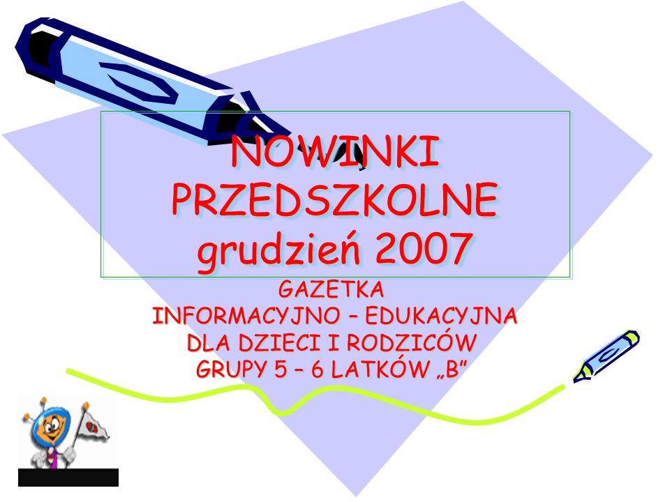 NOWINKI PRZEDSZKOLNE grudzień 2007