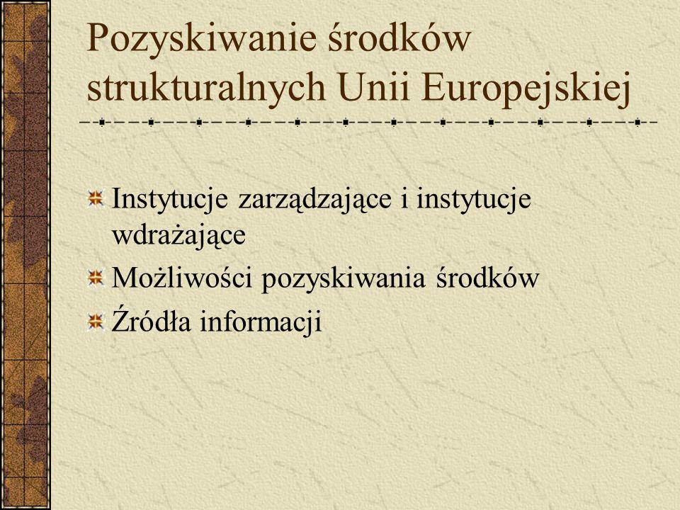 Pozyskiwanie środków strukturalnych Unii Europejskiej