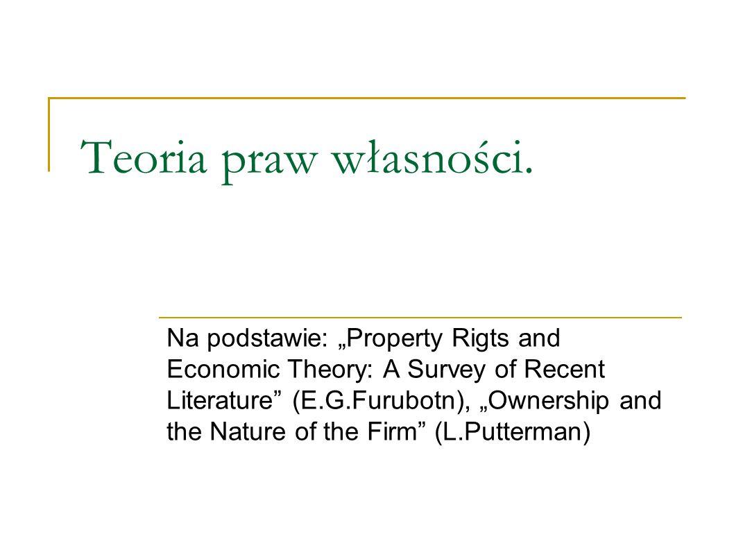 Teoria praw własności.