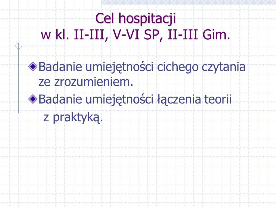 Cel hospitacji w kl. II-III, V-VI SP, II-III Gim.