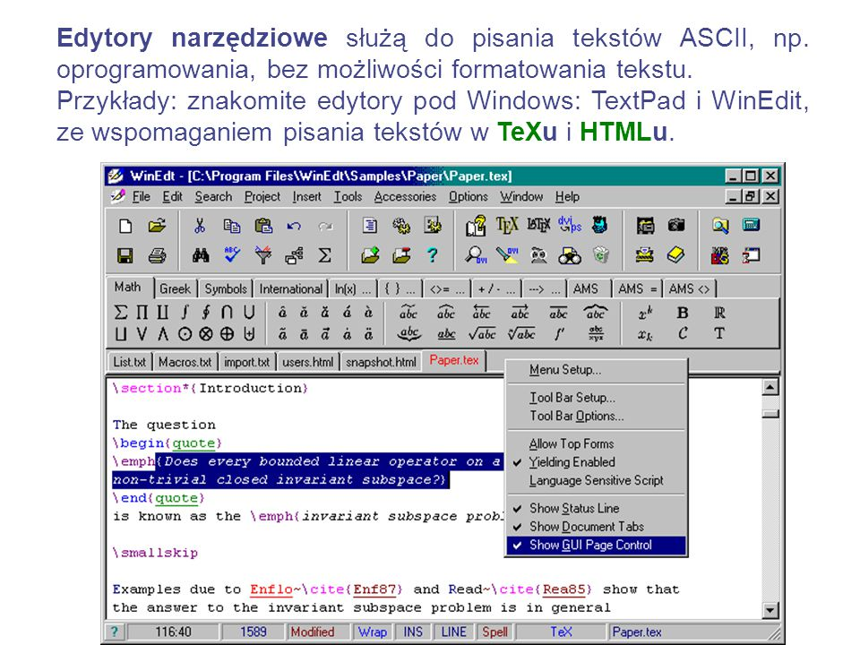 Edytory narzędziowe służą do pisania tekstów ASCII, np