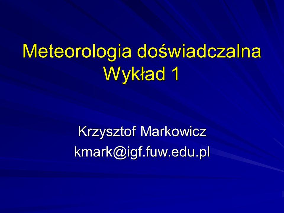 Meteorologia doświadczalna Wykład 1