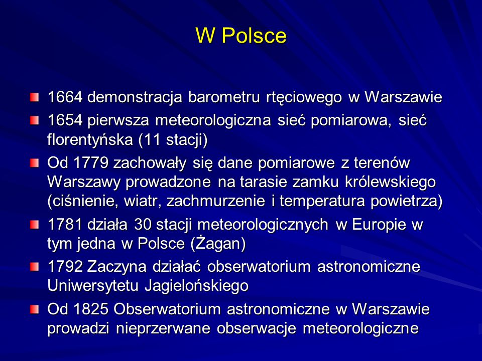 W Polsce 1664 demonstracja barometru rtęciowego w Warszawie
