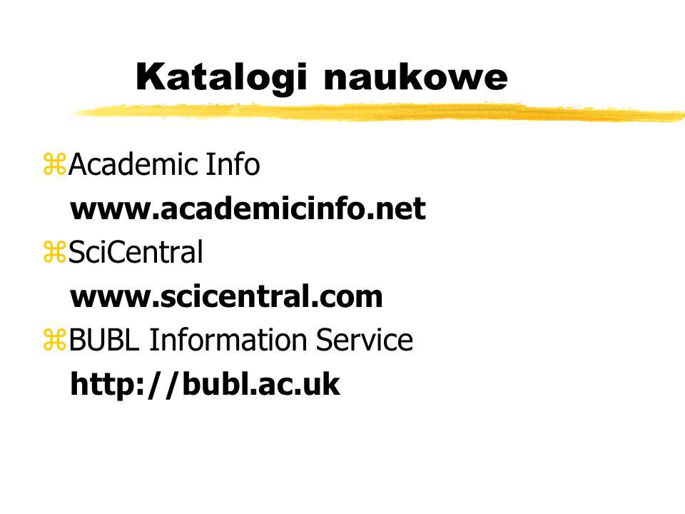 Katalogi naukowe Academic Info www.academicinfo.net SciCentral