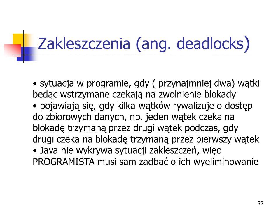 Zakleszczenia (ang. deadlocks)