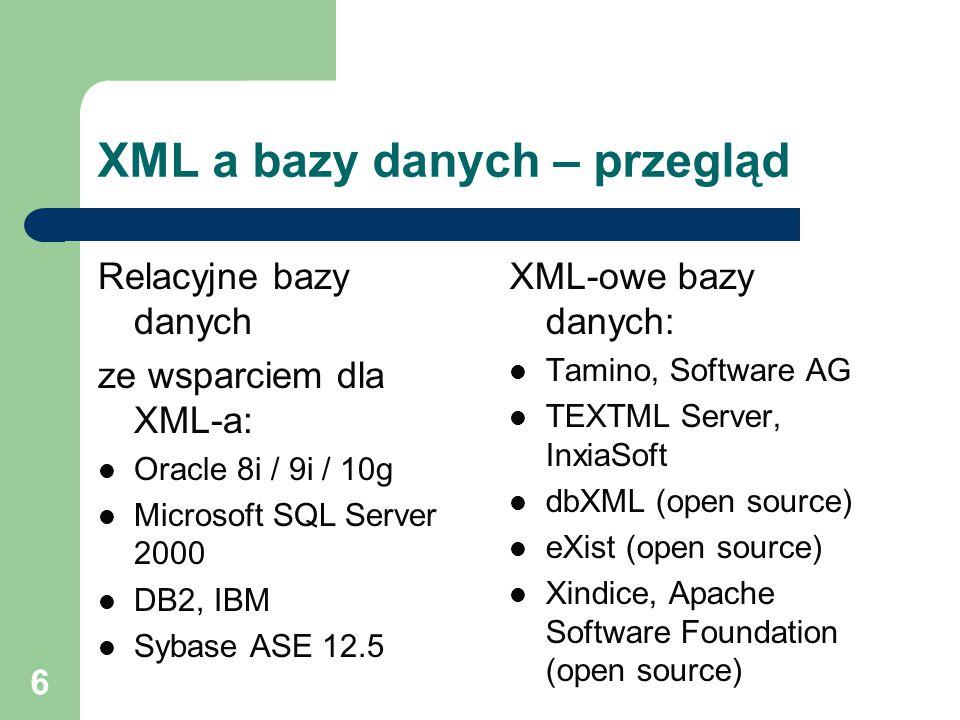 XML a bazy danych – przegląd