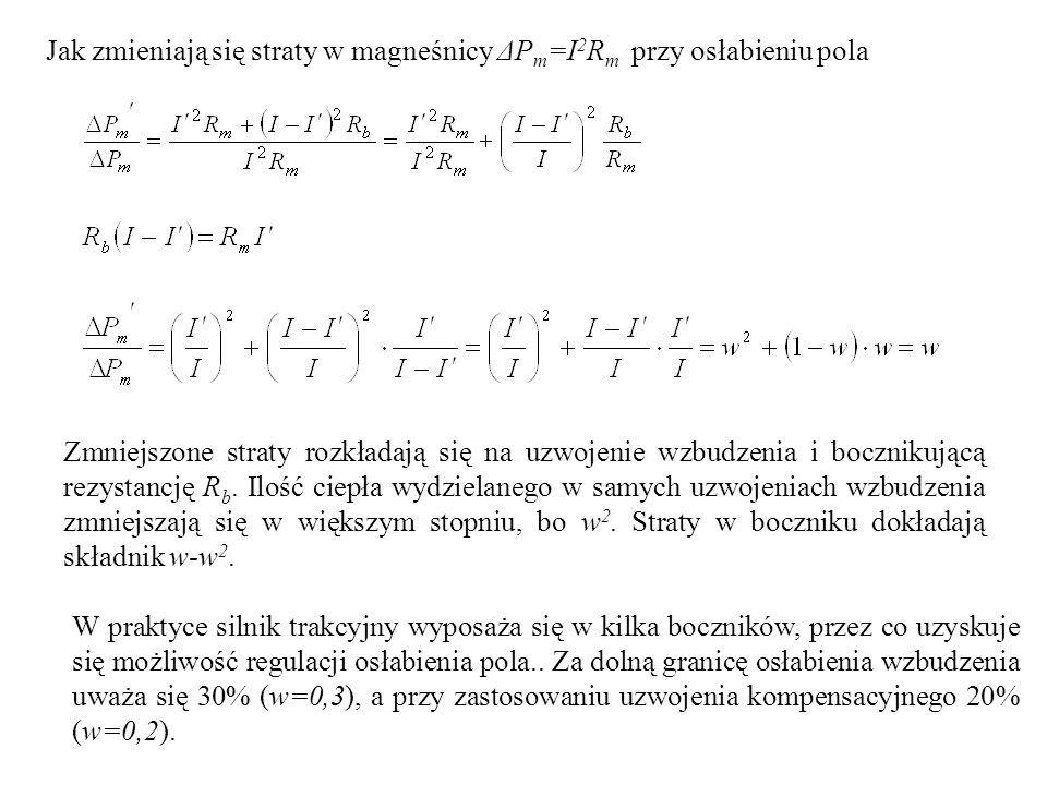 Jak zmieniają się straty w magneśnicy ΔPm=I2Rm przy osłabieniu pola