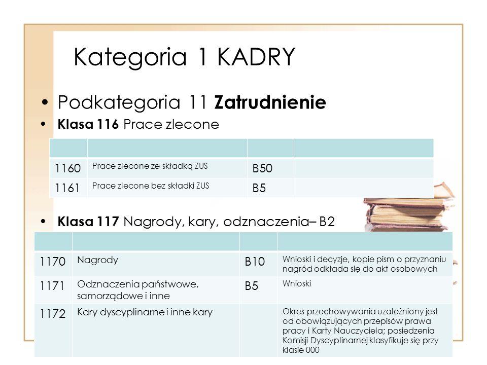 Kategoria 1 KADRY Podkategoria 11 Zatrudnienie Klasa 116 Prace zlecone