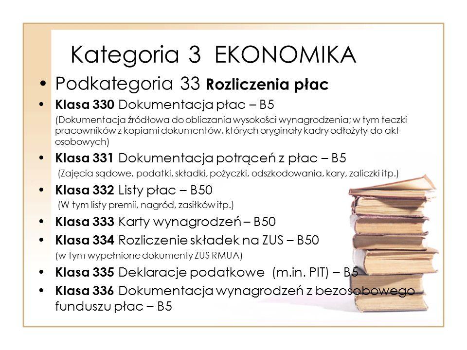 Kategoria 3 EKONOMIKA Podkategoria 33 Rozliczenia płac
