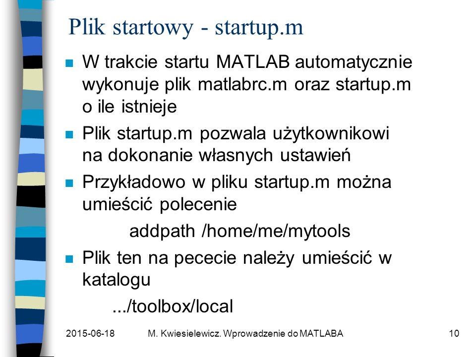 Plik startowy - startup.m