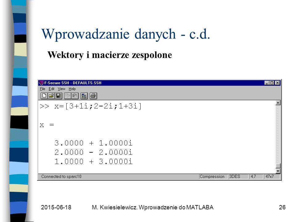 Wprowadzanie danych - c.d.