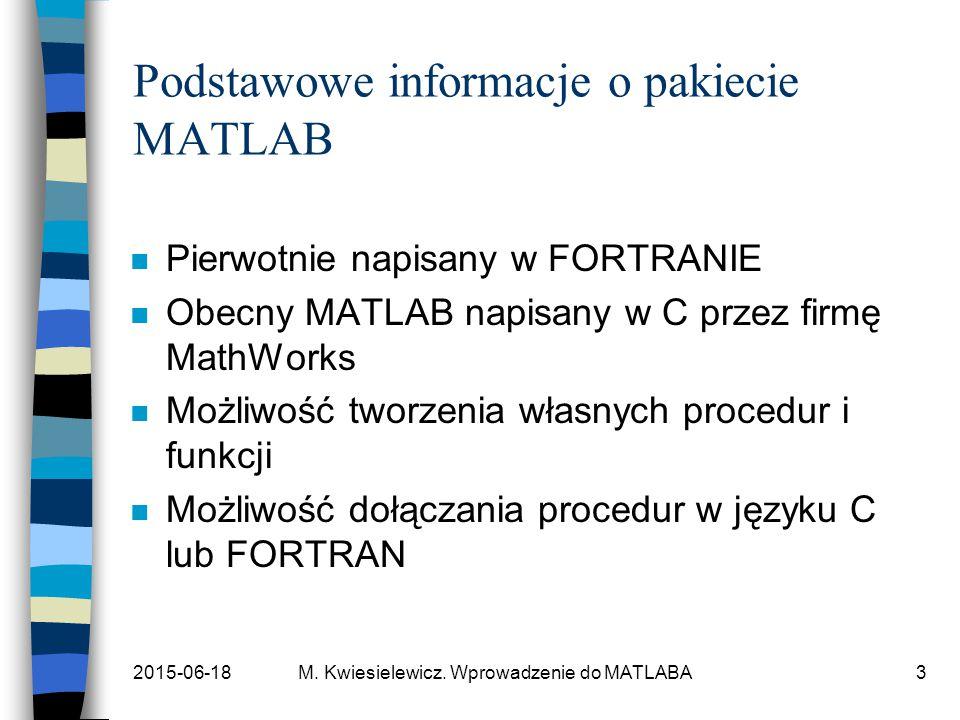 Podstawowe informacje o pakiecie MATLAB