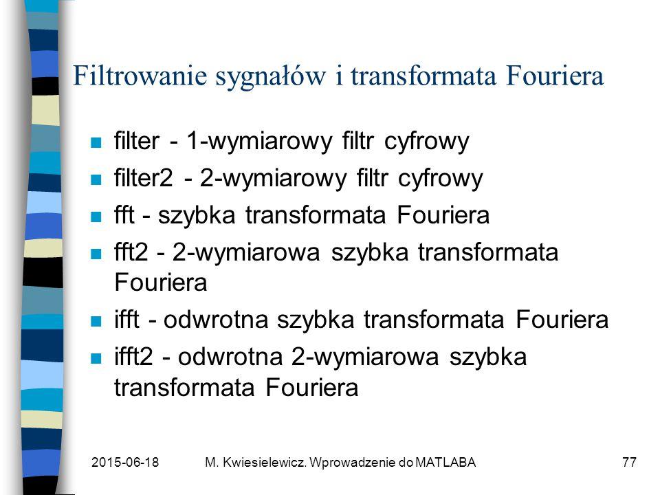 Filtrowanie sygnałów i transformata Fouriera