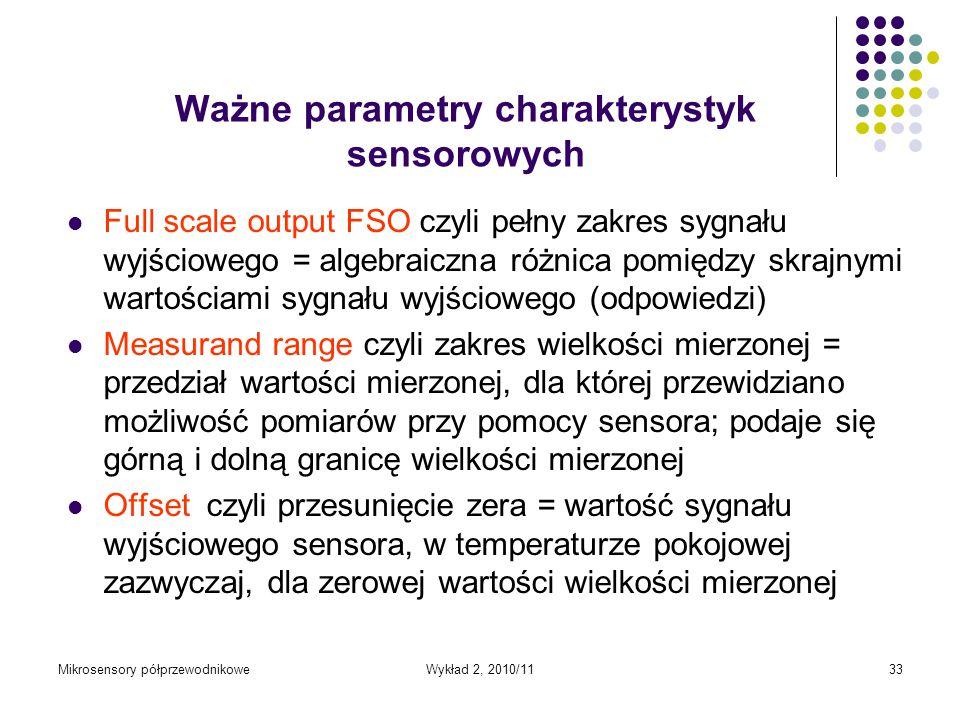 Ważne parametry charakterystyk sensorowych