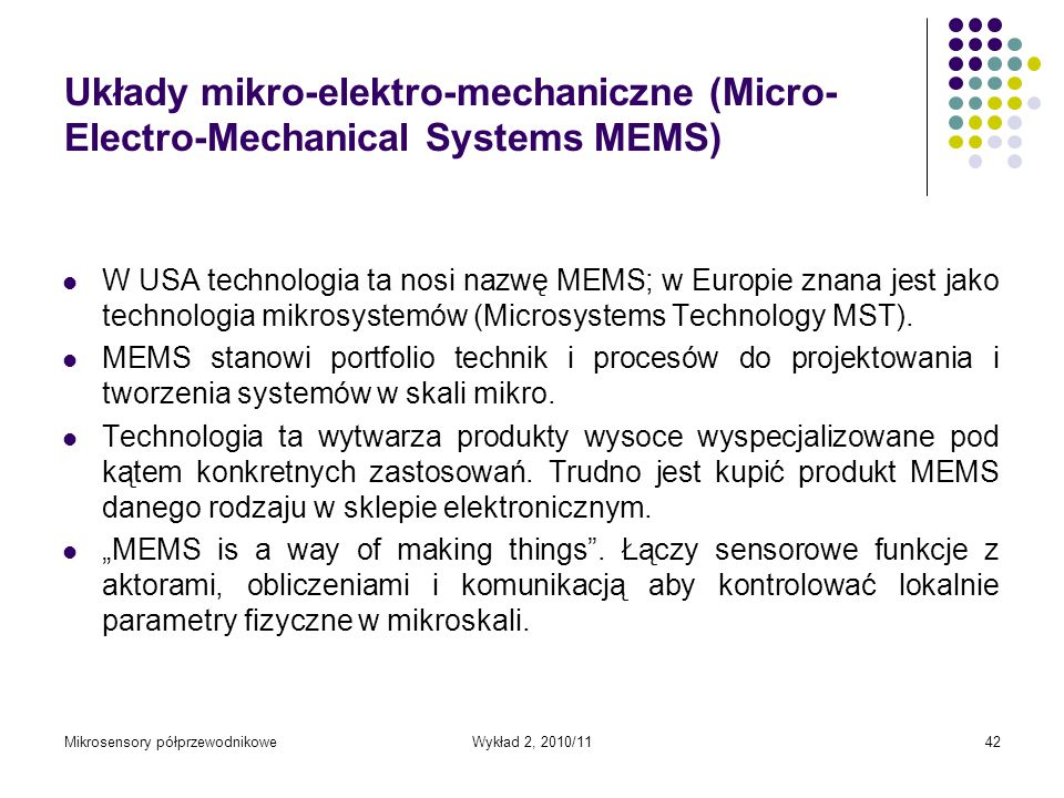 Układy mikro-elektro-mechaniczne (Micro-Electro-Mechanical Systems MEMS)