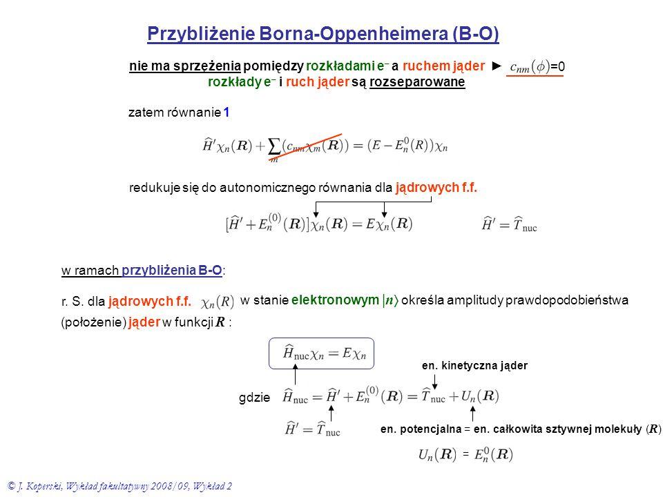 Przybliżenie Borna-Oppenheimera (B-O)