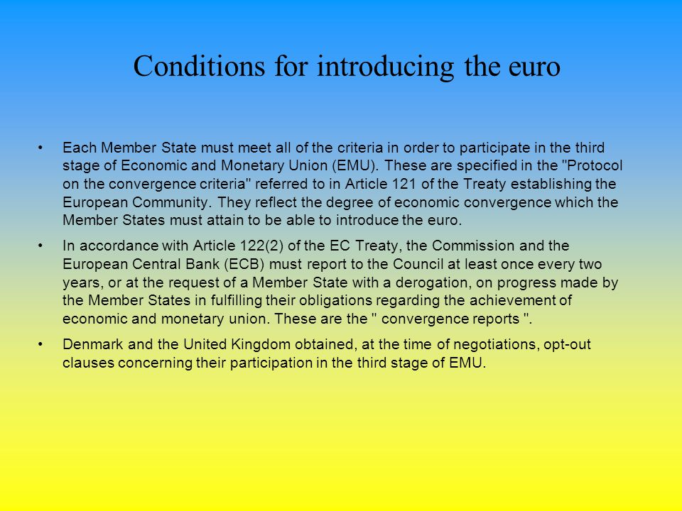 Conditions for introducing the euro