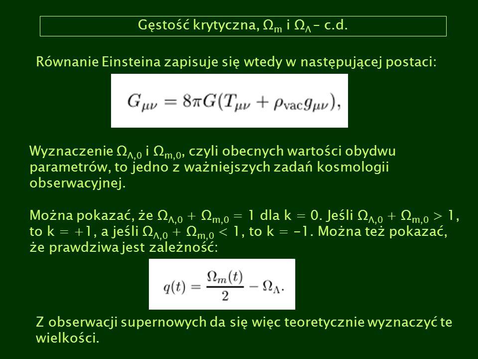 Gęstość krytyczna, Ωm i ΩΛ – c.d.
