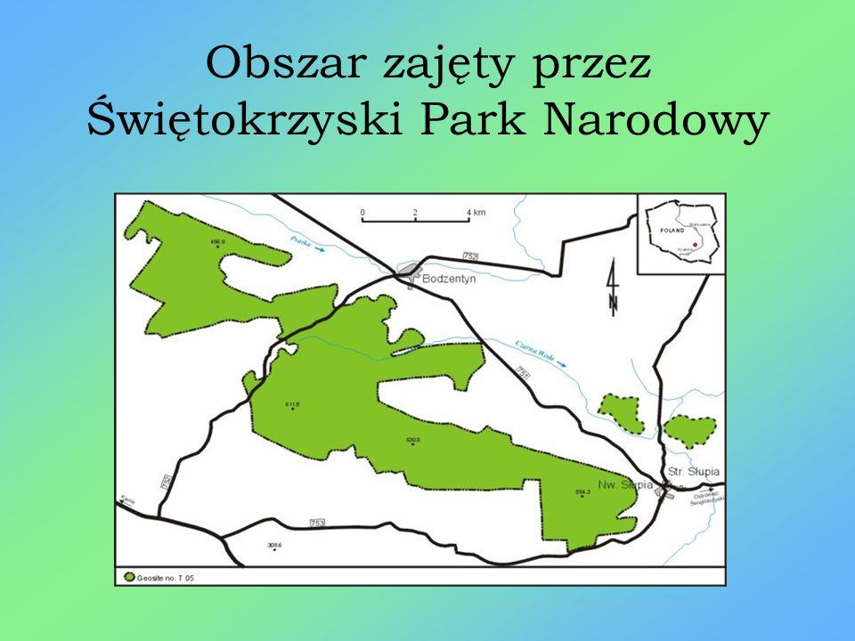 Obszar zajęty przez Świętokrzyski Park Narodowy
