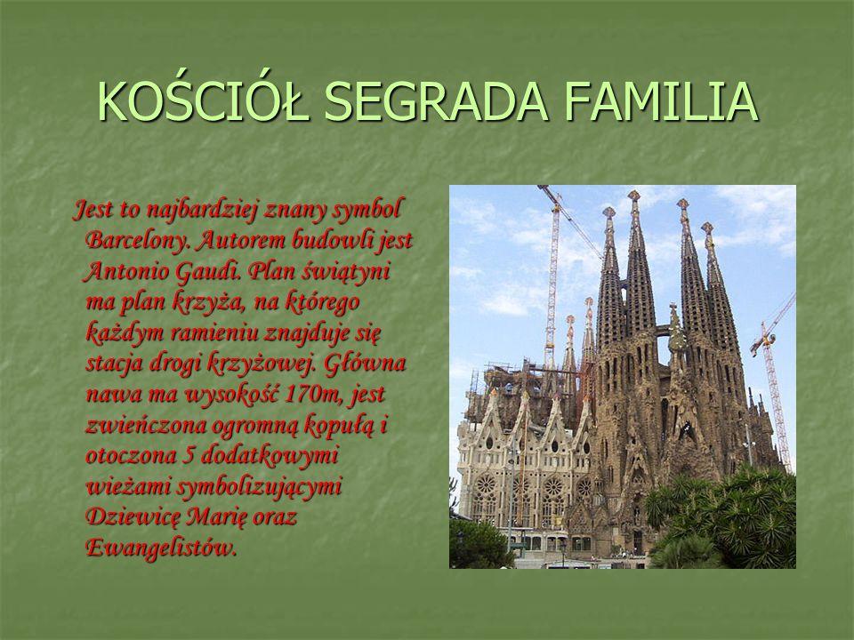 KOŚCIÓŁ SEGRADA FAMILIA