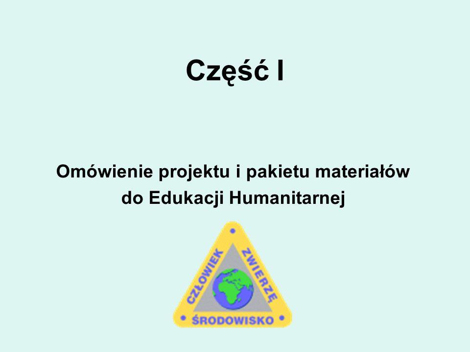 Omówienie projektu i pakietu materiałów do Edukacji Humanitarnej