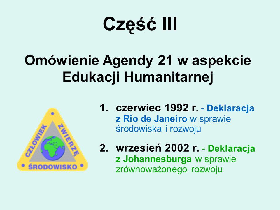 Omówienie Agendy 21 w aspekcie Edukacji Humanitarnej
