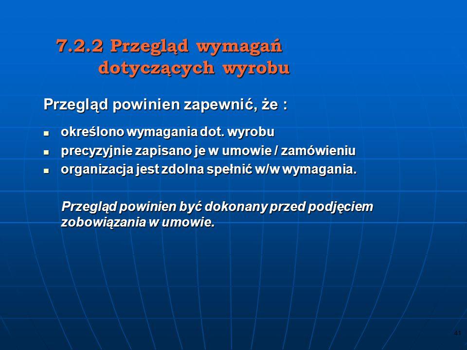 7.2.2 Przegląd wymagań dotyczących wyrobu