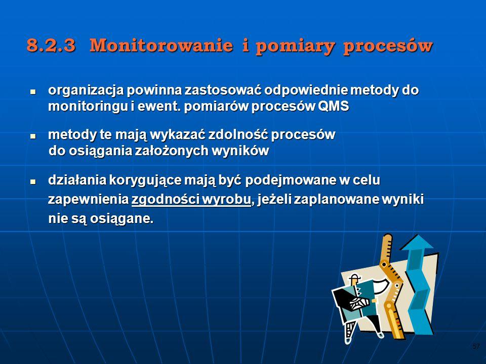 8.2.3 Monitorowanie i pomiary procesów