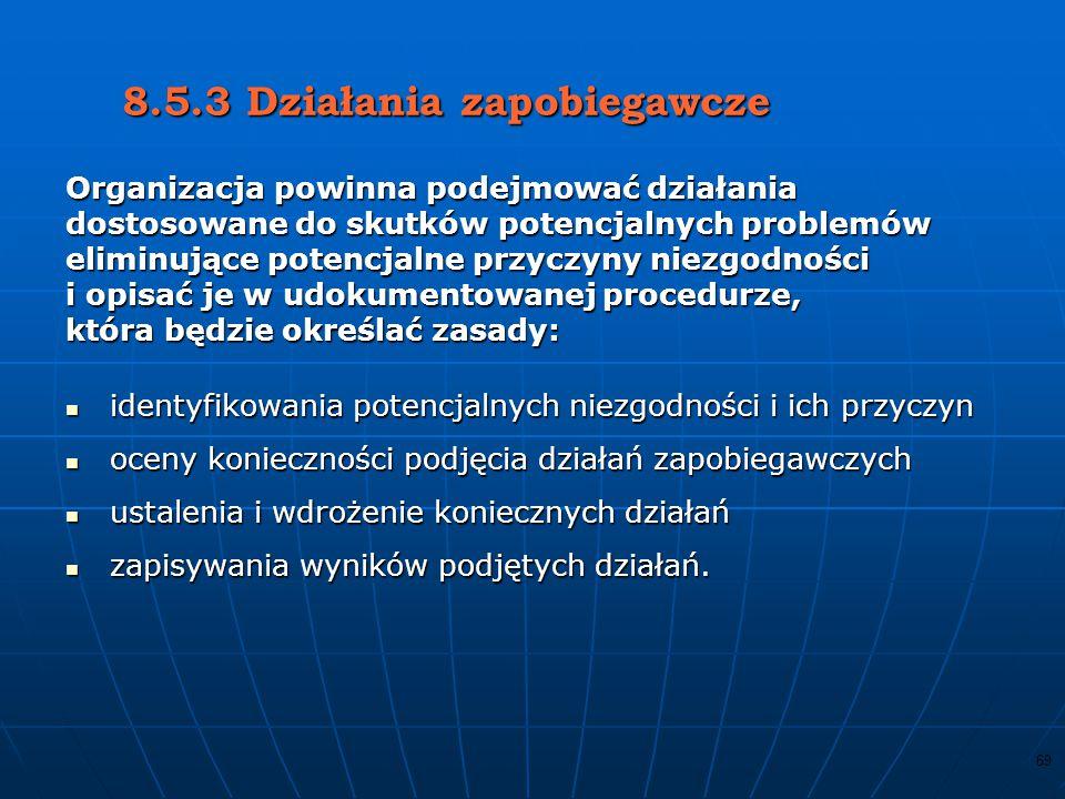 8.5.3 Działania zapobiegawcze