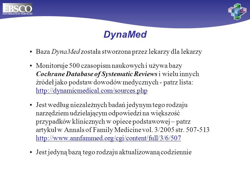 DynaMed Baza DynaMed została stworzona przez lekarzy dla lekarzy