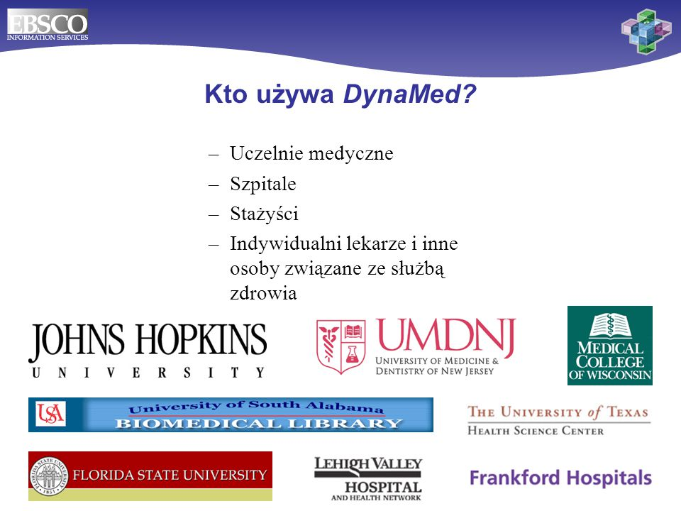 Kto używa DynaMed Uczelnie medyczne Szpitale Stażyści